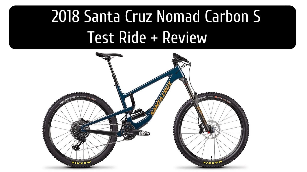2018 santa cruz nomad review