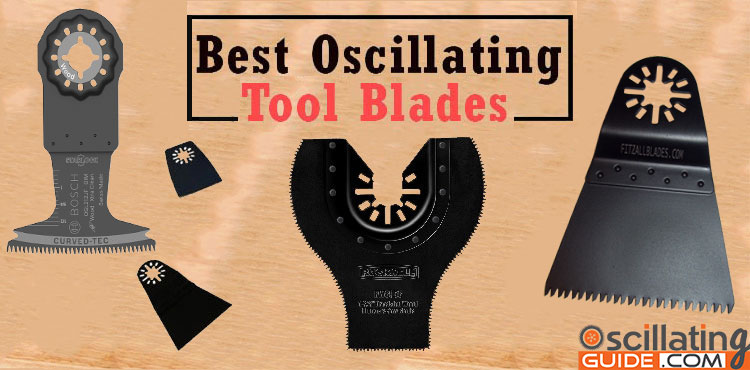 best oscillating tool blades review
