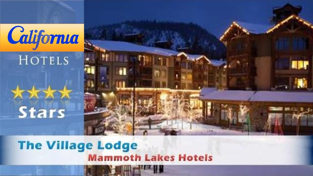 the village lodge mammoth reviews