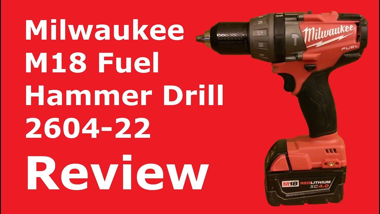 milwaukee m18 hammer drill review