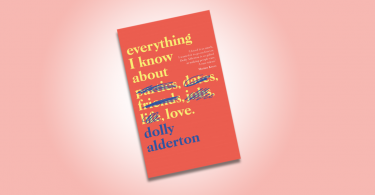 everything i know about love dolly alderton review