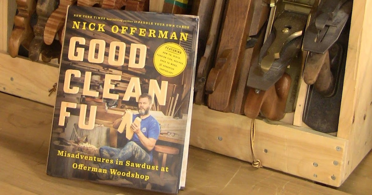 good clean fun nick offerman review
